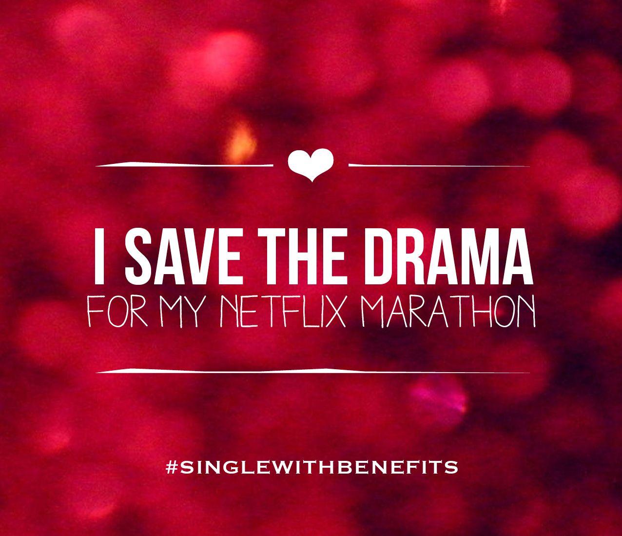 Singlewithbenefits Singlelife Diy Valentinesday Netflix Drama