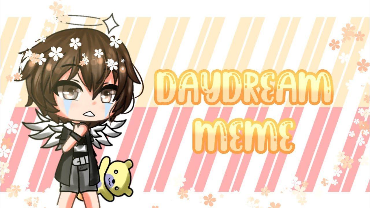 Daydream Meme Gacha Life Ft Elizabeth Chris Afton Youtube Afton Memes Daydream