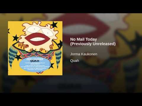 Jorma Kaukonen No Mail Today Previously Unreleased From Quah J Hot Tuna Jorma S Solo Career Bmg Music Rca Records Music