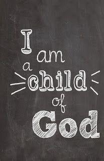 I am a Child of God FREE printable
