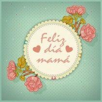 Tarjeta Dia Madre Descargar Gratis Feliz Dia De La Madre Dia De
