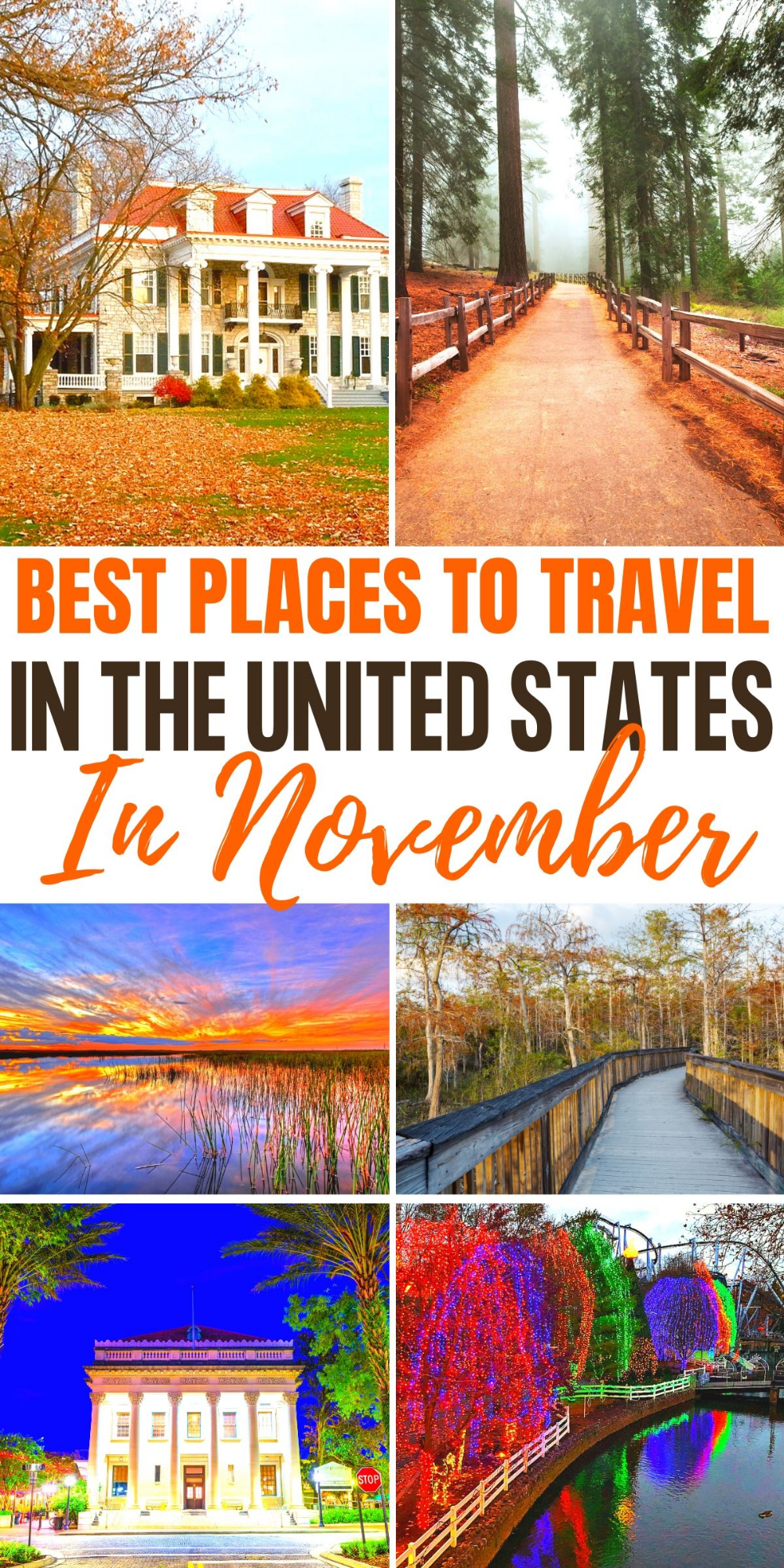 5 Unique Places To Travel In November In The Us Best Places To Travel California Travel Road Trips Places To Travel