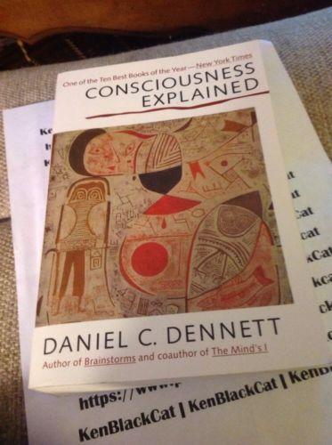 Consciousness Explained by Daniel C. Dennett (1992