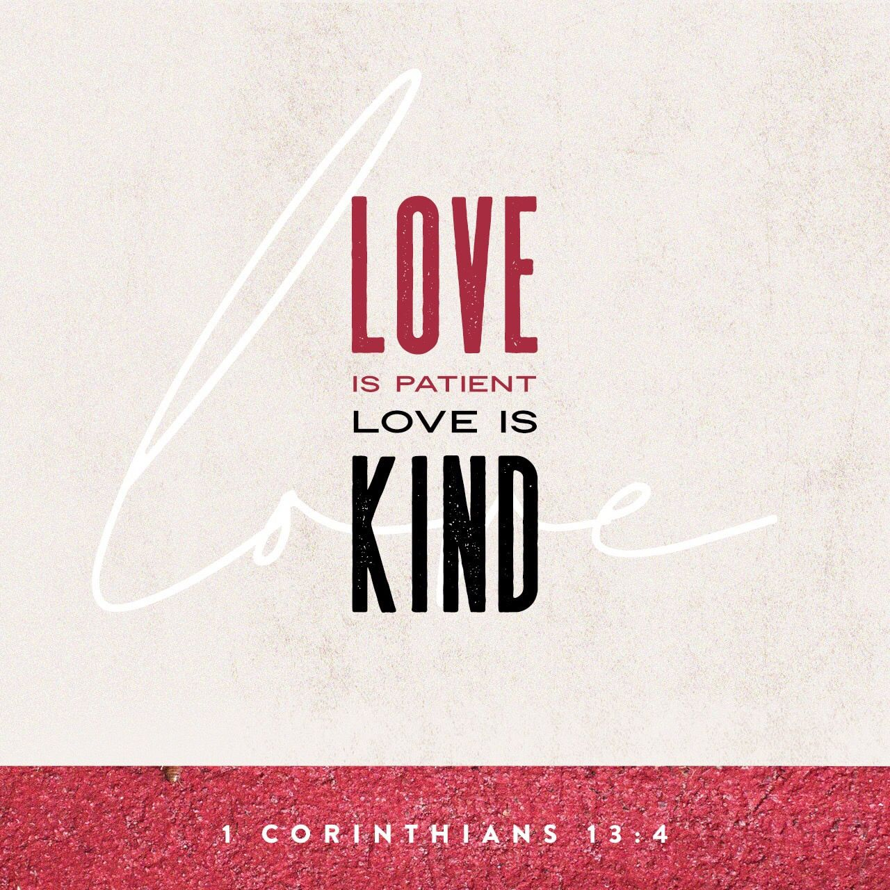 1 Corinthians‬ ‭1345‬ ‭NIV‬‬ Bible apps, Love does not