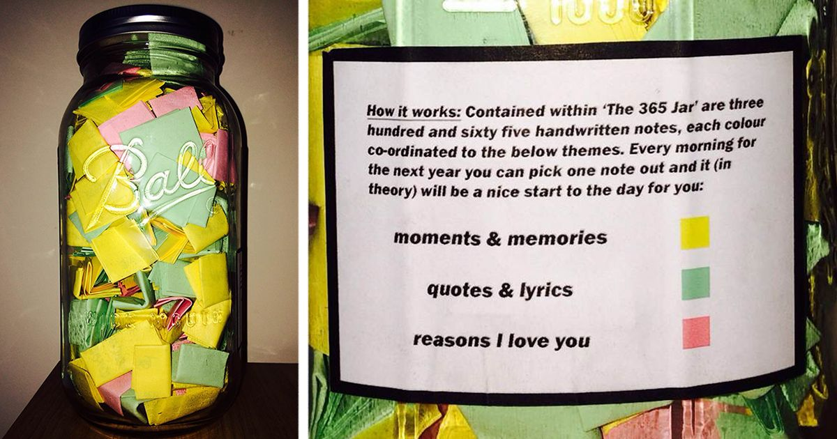 Perfect Boyfriend Puts 365 Love Notes In A Jar For His Girlfriend To Read All Year Diy Gifts In A Jar Boyfriend Gifts Jar Gifts