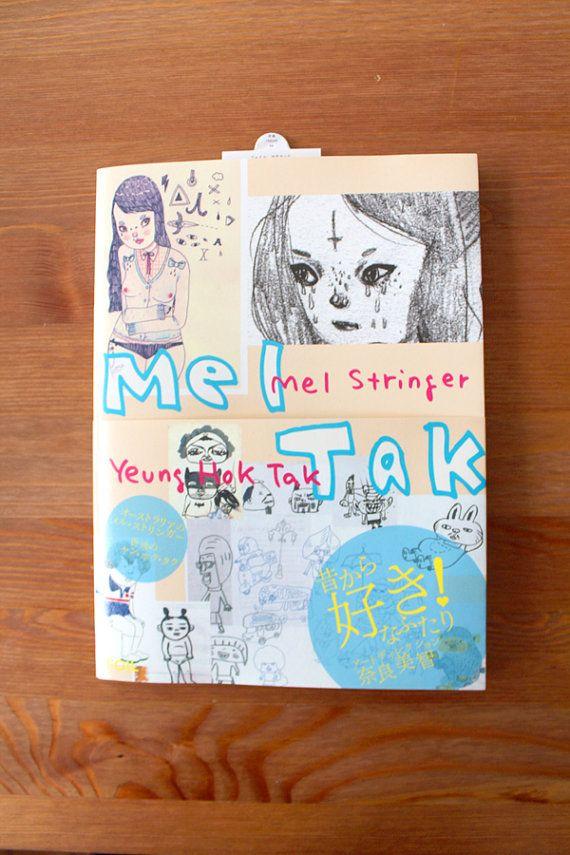 Mel Tak - Fine Art book compiled by Yoshitomo Nara