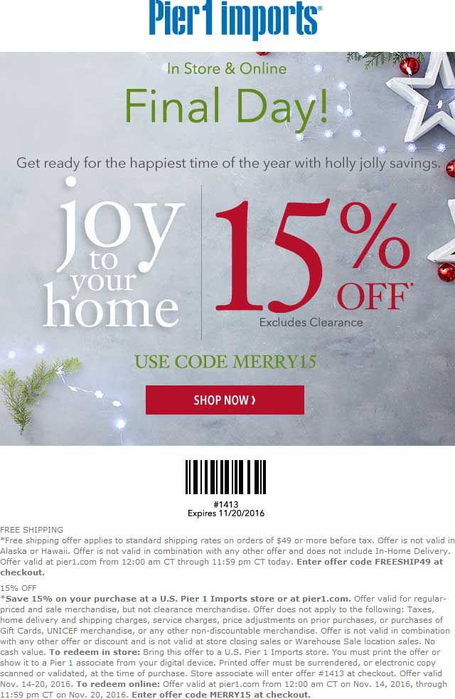 Pinned November 20th 15 Off Today At Pier1 Imports Or Online Via Promo Code Merry15 Thecouponsapp Shopping Coupons Coupon Apps Promo Codes