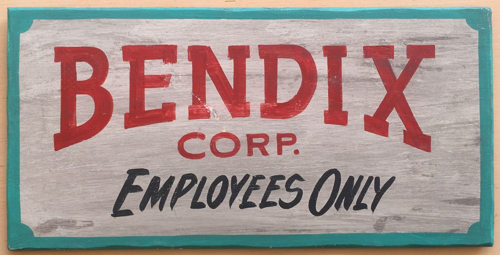 Bendix Corp Sign Mishawaka South Bend Ind South Bend Signs Folk Art