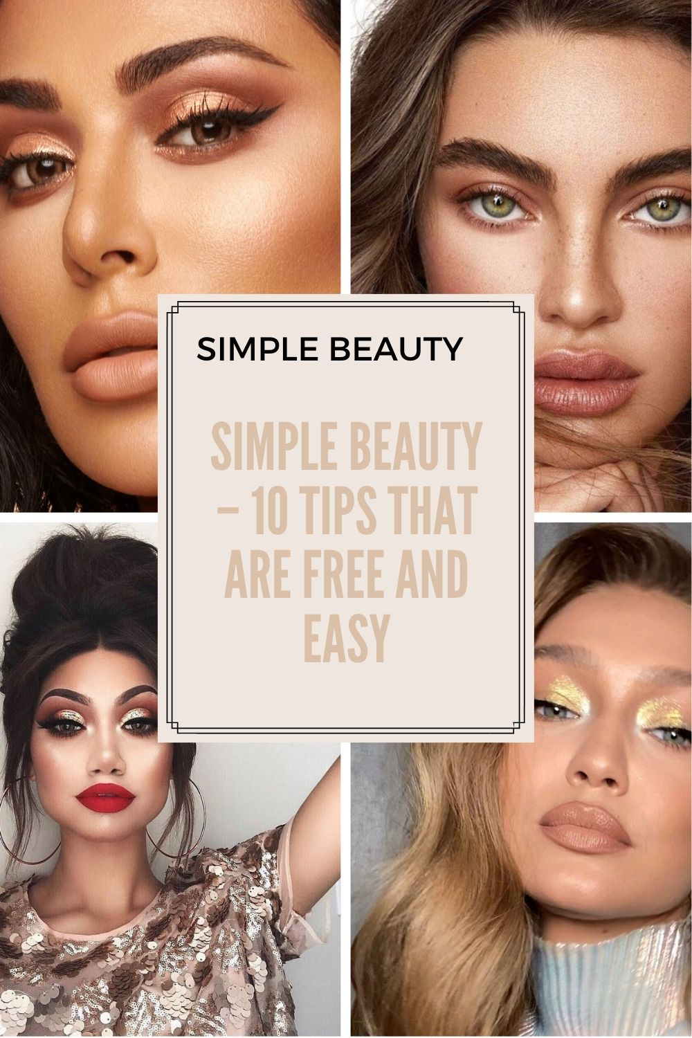 Simple Beauty 10 Tips That Are Free And Easy In 2020 Makeup Tips Eyeshadow Big Eyes Makeup Under Eye Makeup