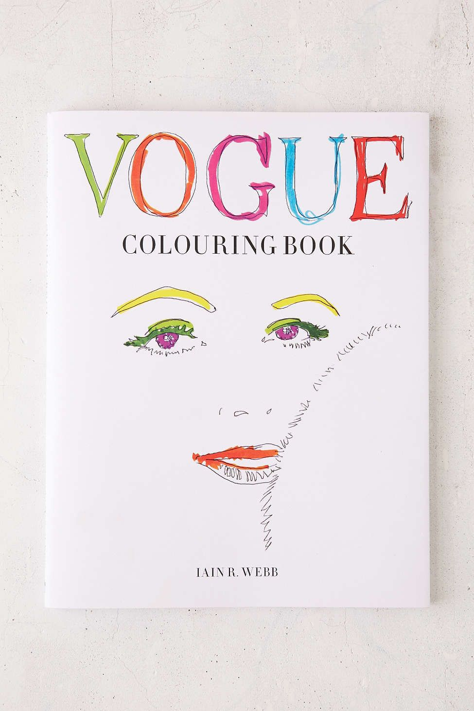 Vogue Coloring Book By Iain R Webb Urban Outfitters Fashion Coloring Book Coloring Books Books