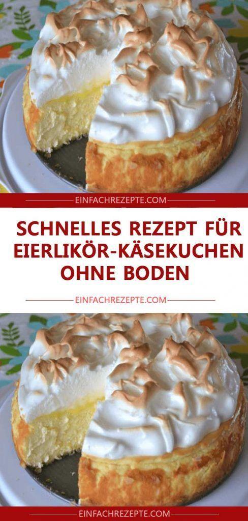Schnelles Rezept für Eierlikör-Käsekuchen ohne Boden