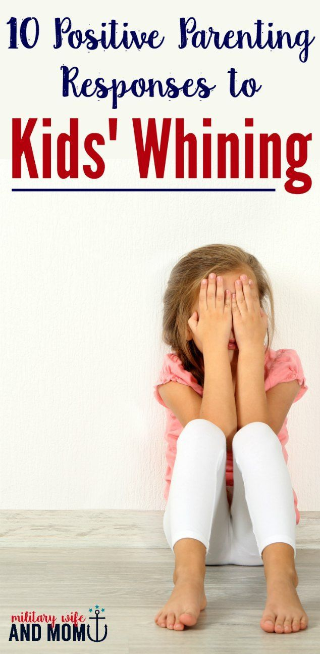 10 Powerful Responses to Use When Your Child Whines or Complains #parenting