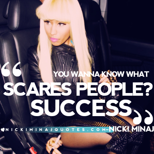 Nicki Minaj Quotes About Relationships: Know What Scares People Success