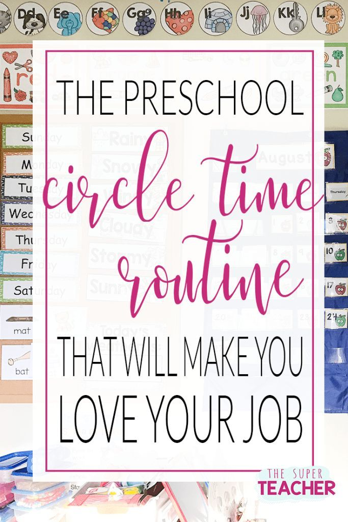 Preschool Circle Time Routine That Will Make You Love Your Job!