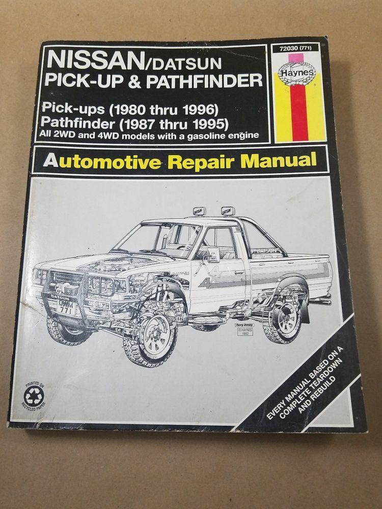 Repair Manual Haynes 72030 Nissan Pickup 1980 1996 And Pathfinder 1987 1995 Workbookstudyguideautomanualrepair Repair Manuals Automotive Repair Repair