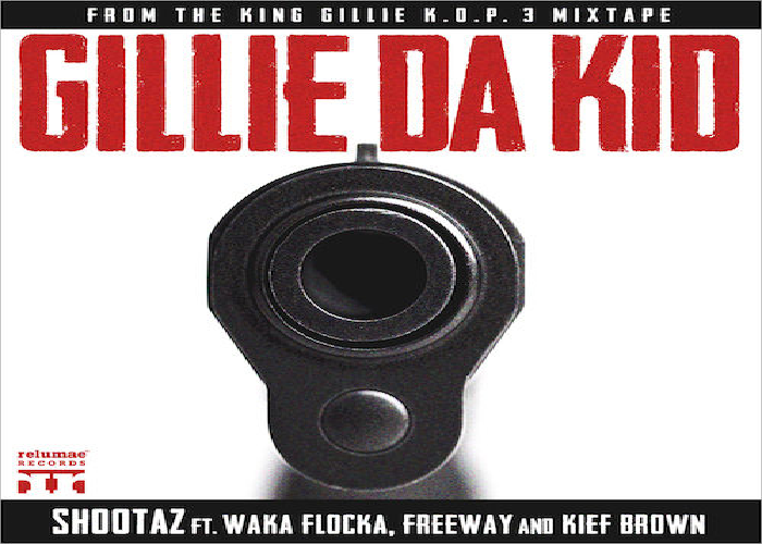 Gillie Da Kid ft. Waka Flocka, Freeway & Kief Brown – Shootaz