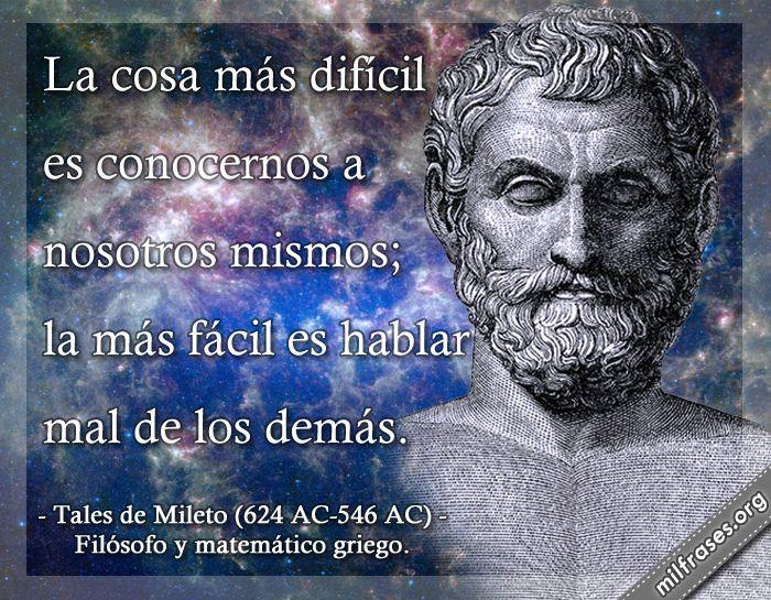 Tales de Mileto filsofo y matemtico griego FRASES SUPERIORES