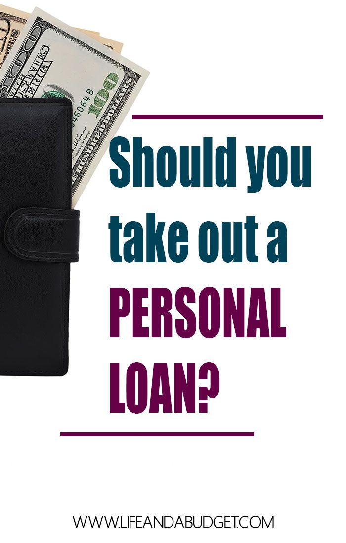 How To Determine If You Should Get A Personal Loan Life And A Budget Personal Loans Money Advice Personal Finance Blogs