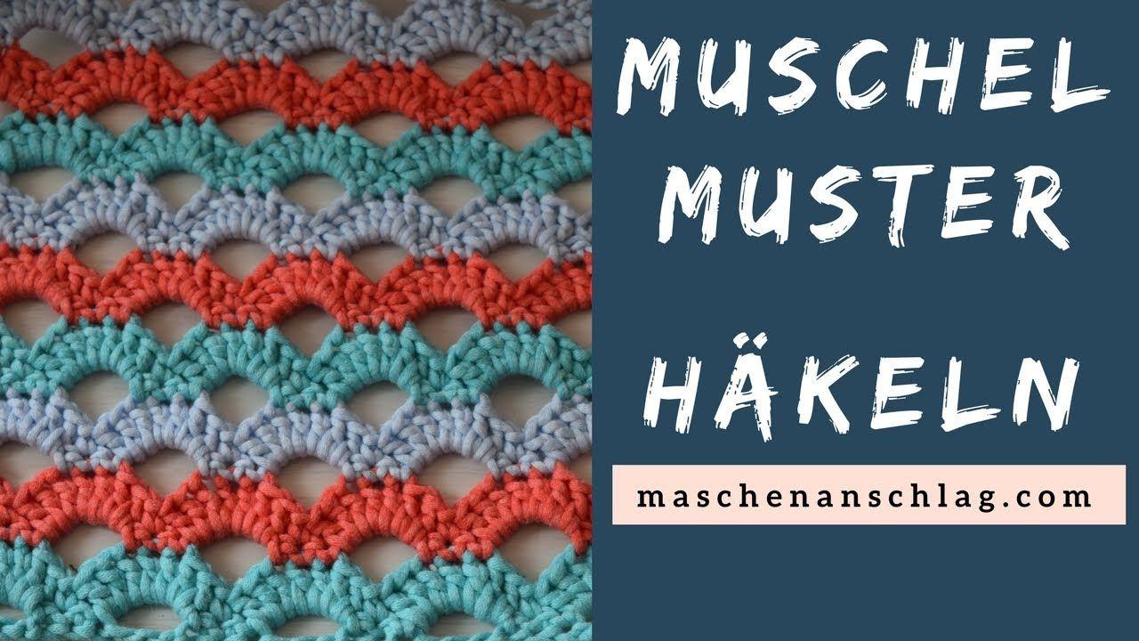 Muschelmuster häkeln | Häkelmuster #7 | Häkeln | Pinterest
