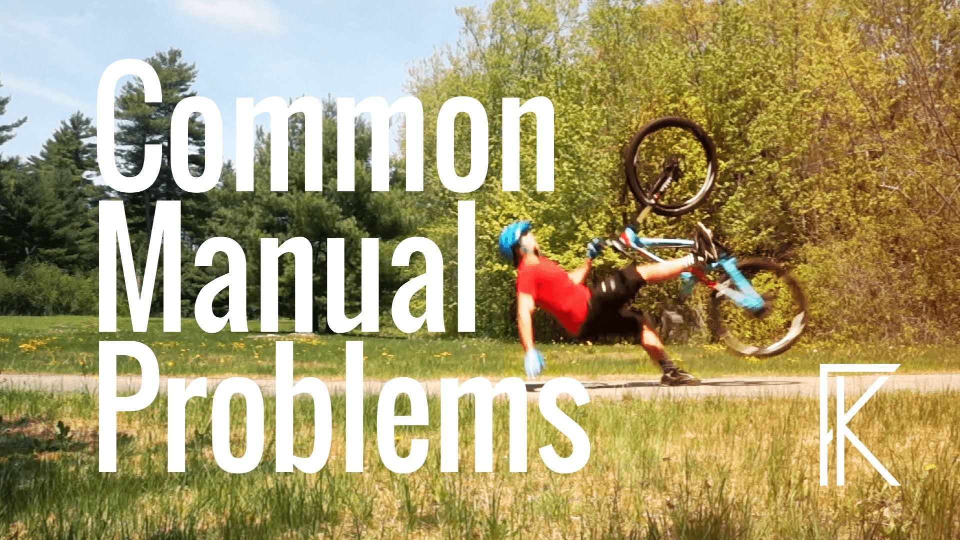 Learning How To Manual A Mtb Problems Mistakes Skills With Phil Bike Training Mountain Bike Reviews All Mountain Bike