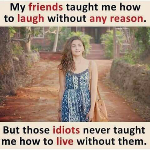 Yesmy idiot frnds ruined my vaccation .. | BFF | Quotes