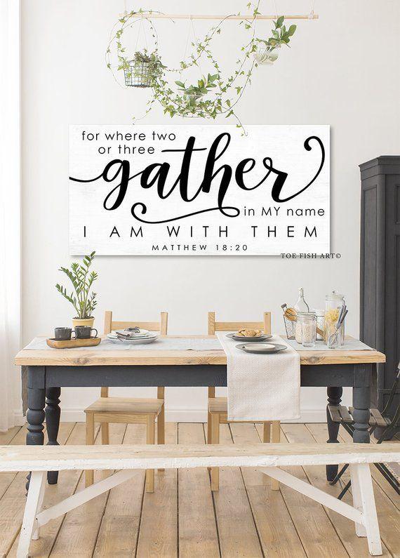 Gather Sign Matthew 18 20 Modern Farmhouse Decor Fixer Upper Home Wall Art Rustic Scripture Dining Room Signs Canvas Print Kitchen Walls