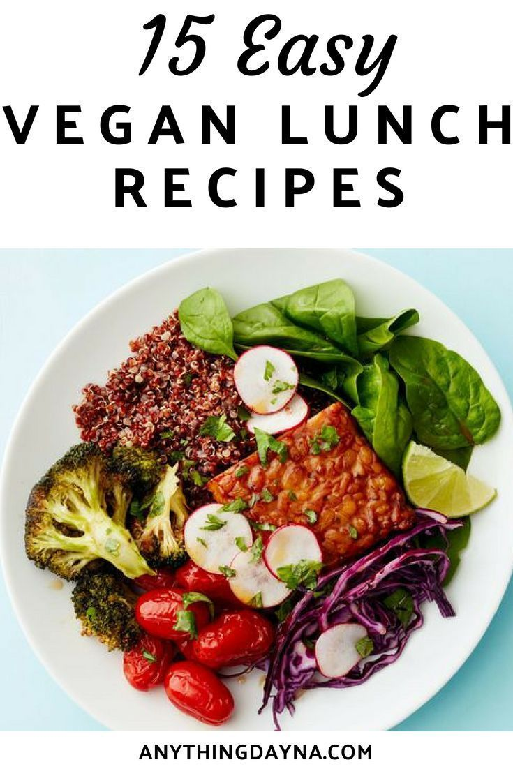 15 Easy Vegan Lunch Recipes You Have To Try Share All Your