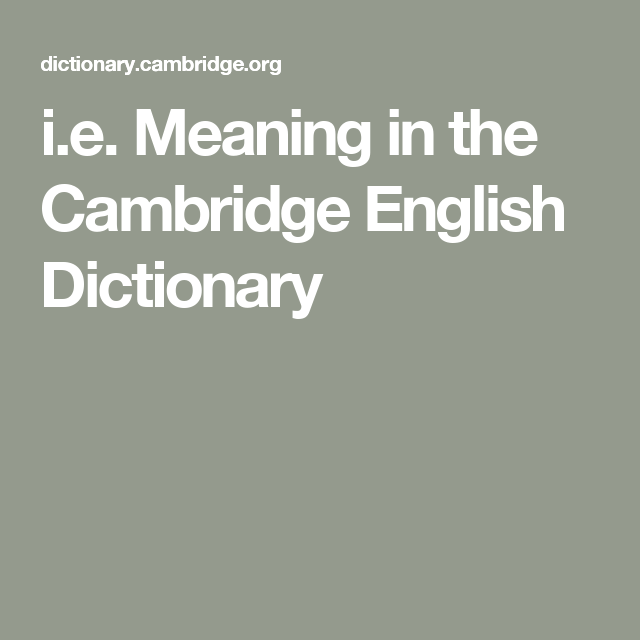 I e meaning