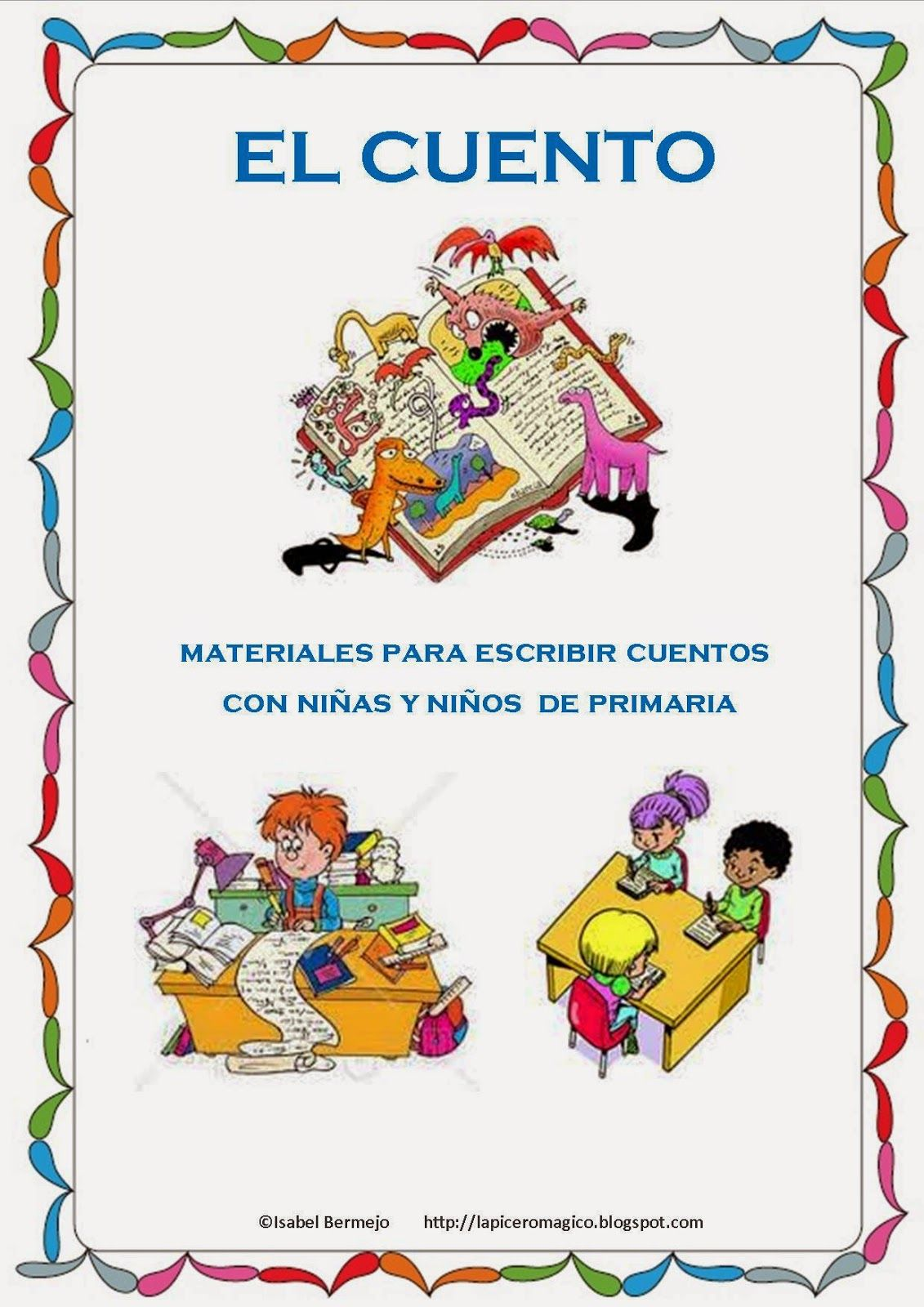 Lapicero Magico El Cuento Materiales Para Escribir Lapicero Magico Escritura Creativa Para Ninos Cuentos Primaria