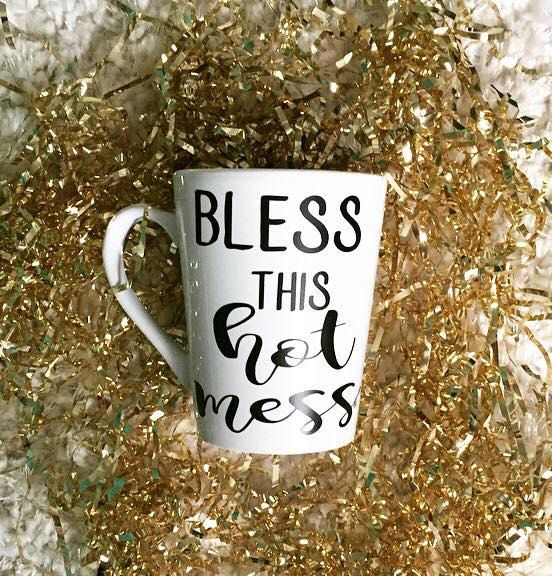 Bless This Hot Mess -- Coffee Mug -- Calligraphy Mug -- Funny by TIMBERANDLACECO on Etsy https://www.etsy.com/listing/470078129/bless-this-hot-mess-coffee-mug