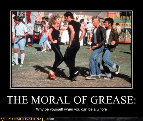 Very Demotivational - grease - grease