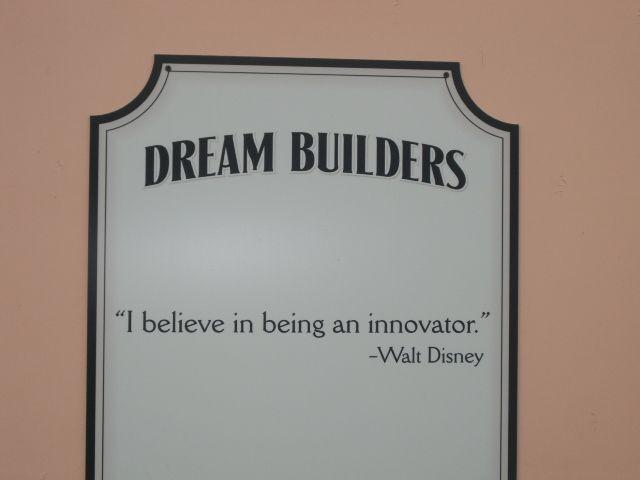 Dream Builder sign at Walt Disney World Whatever we accomplish – Builders Quotation
