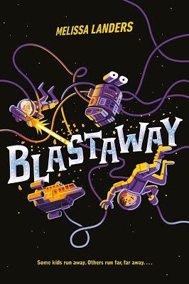 Blastaway by Melissa Landers excerpt and giveaway US
