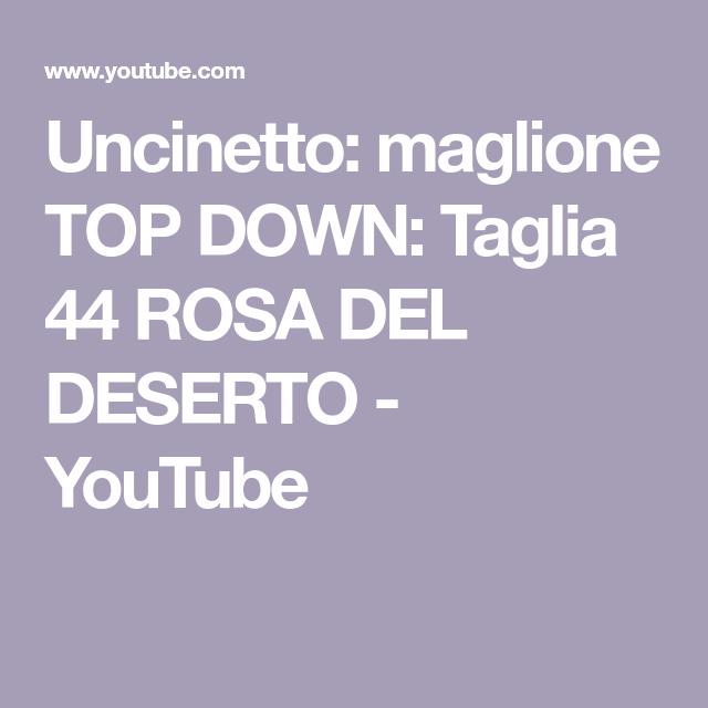 Uncinetto: maglione TOP DOWN: Taglia 44 ROSA DEL DESERTO
