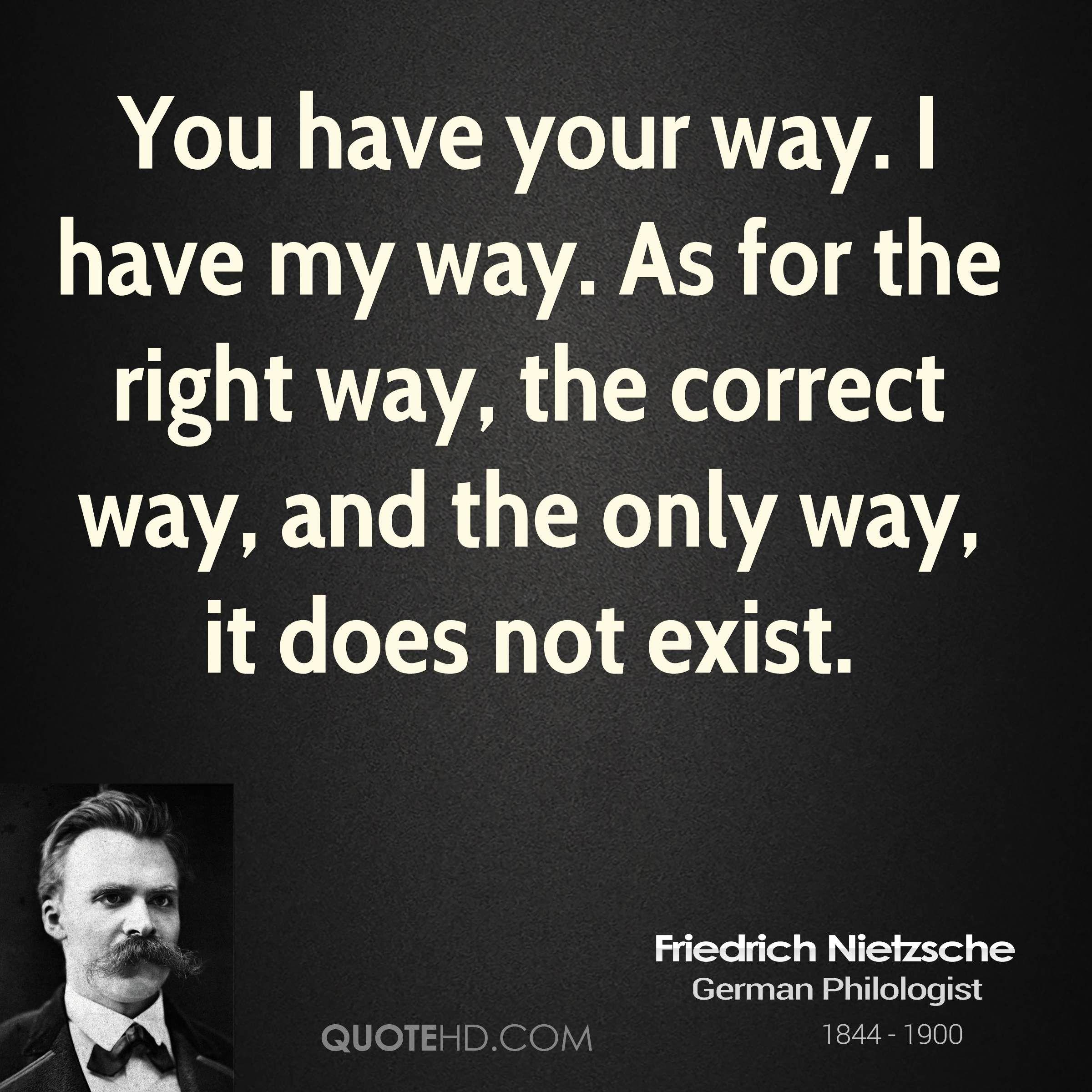 Life Philosophy Quotes Famous: Friedrich Nietzsche Quotes The Way