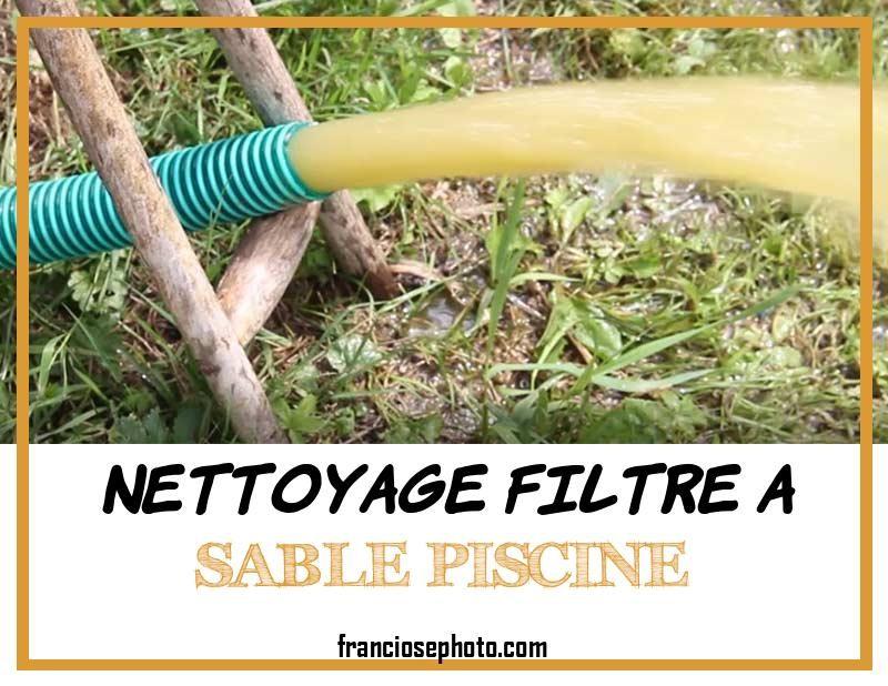 Nettoyage Filtre A Sable Piscine En 2020 Sable Piscine Filtre A Sable Piscine
