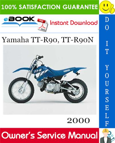 2000 Yamaha Tt R90 Tt R90n Motorcycle Owner S Service Manual Yamaha Manual Motorcycle