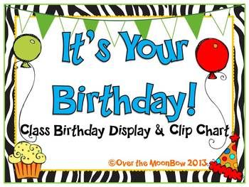 This bright & colorful class birthday display is a great visual and so easy to manage!