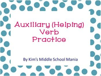 Auxiliary (Helping) Verb Practice | The top, Boxes and Student