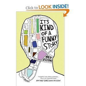 It S Kind Of A Funny Story Ned Vizzini Books Funny Stories Teens Reading Book Worth Reading