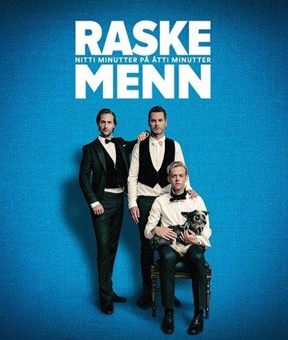 Raske Menn | Showpakker.no