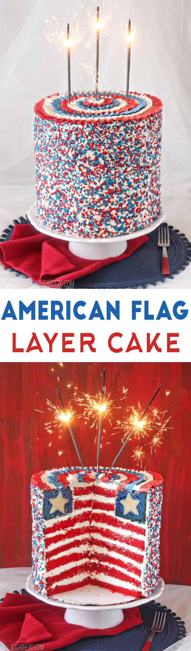 American Flag Layer Cake - a giant sky-high cake with a surprise American flag design inside! | From SugarHero.com