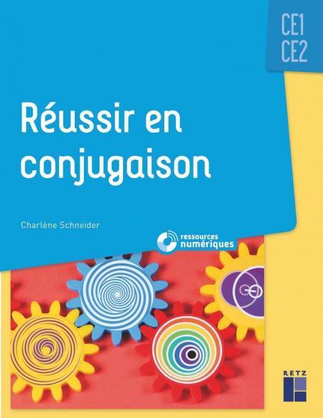 Reussir En Conjugaison Ce1 Ce2 Ressources Numeriques Ce1 Ce2 Ce1 Ce2