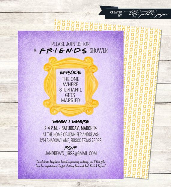 Adorable FRIENDS TV Show Themed Invitation With Mini Yellow Frame Backside Three Versions Available Bridal Shower Birthday