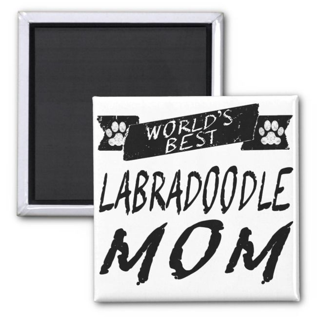 Worlds Best Labradoodle Mom Magnet
