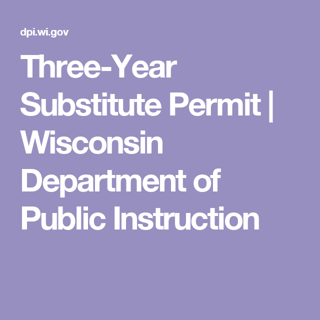 Three Year Substitute Permit Wisconsin Department Of Public