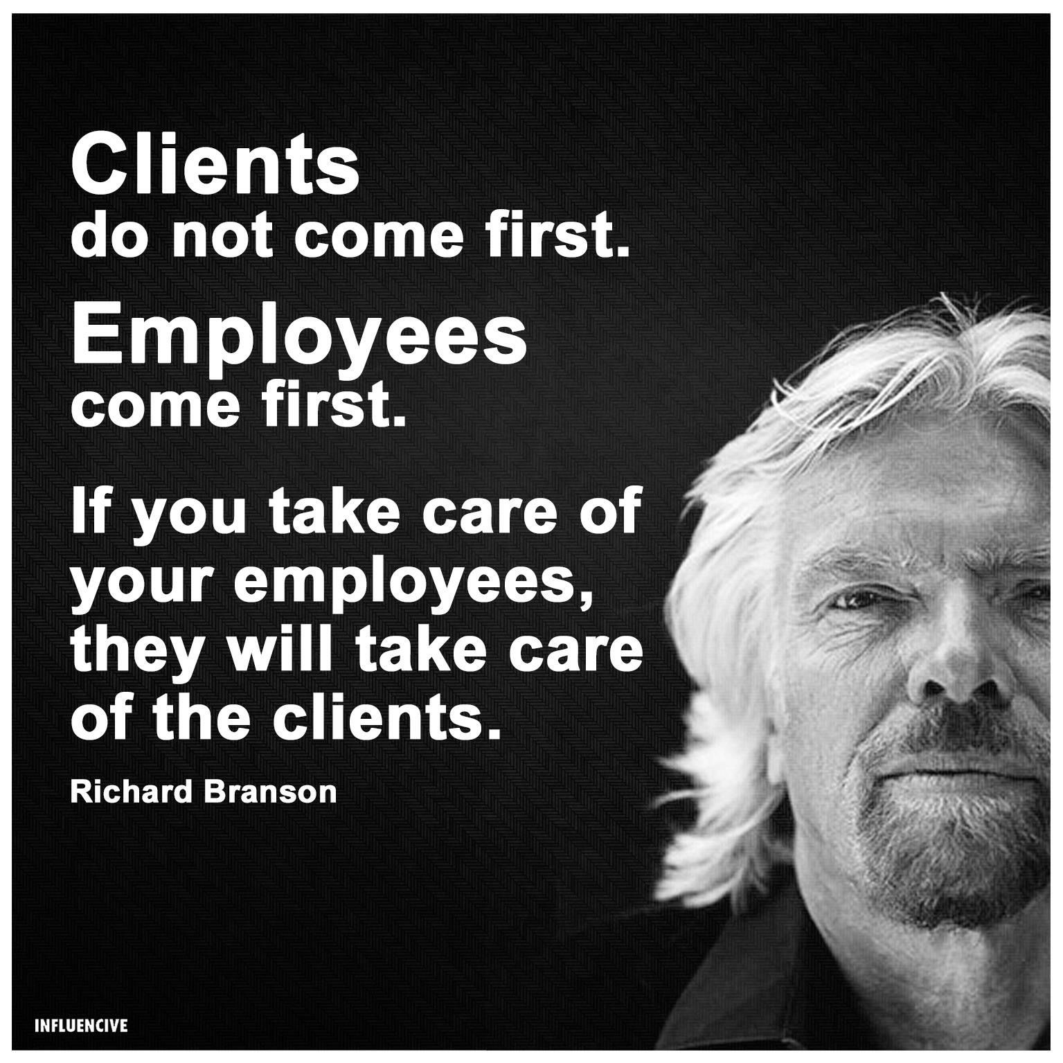 Richard Branson in a black-and-white picture with one of his most popular quotes about why employees, not customers, come first