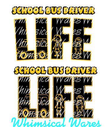 School Bus Driver Life Digital Download Studio3 File Svg Eps Ai Pdf Files All Included School Bus Driver Bus Driver School Bus