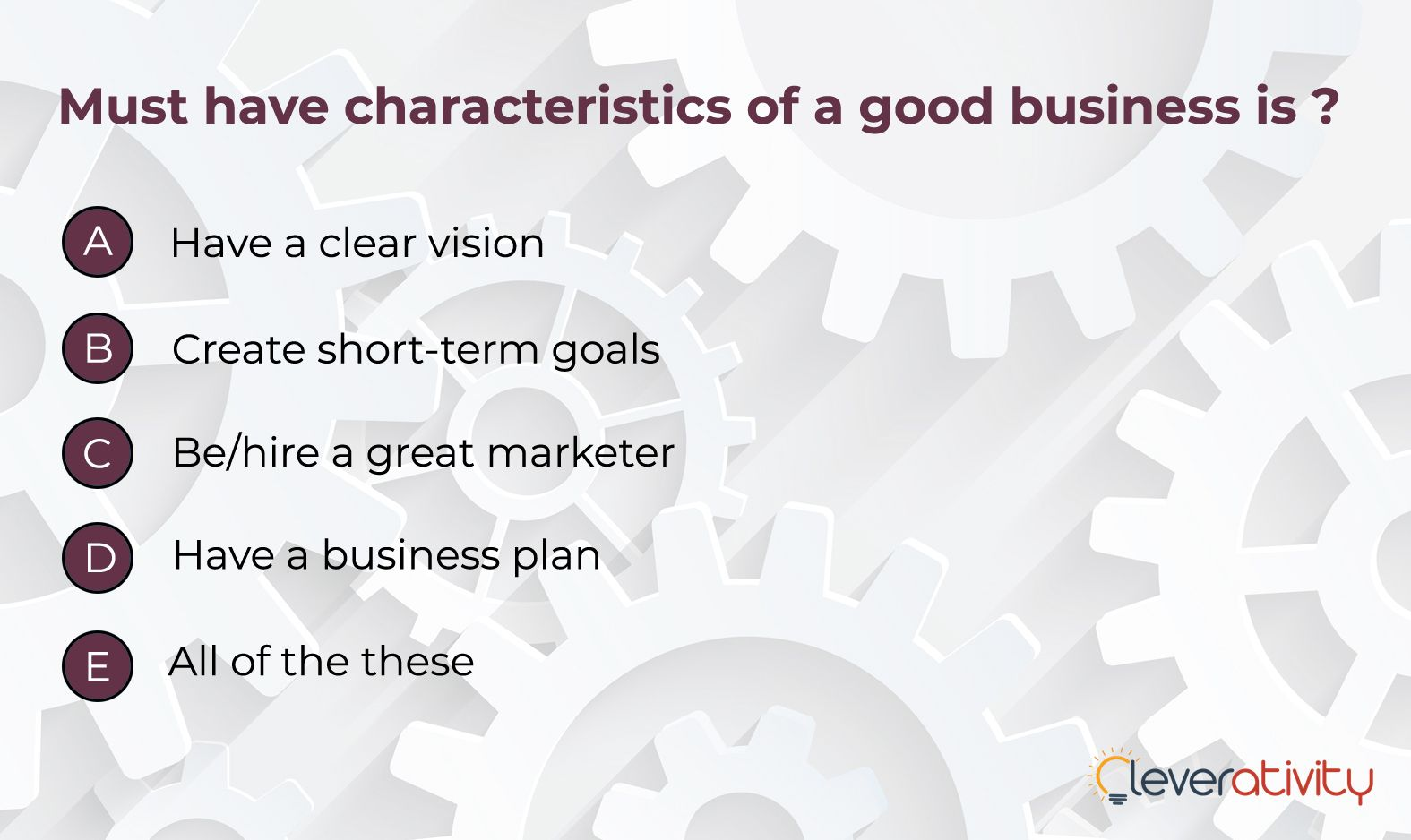 What according to you must have characteristic of good