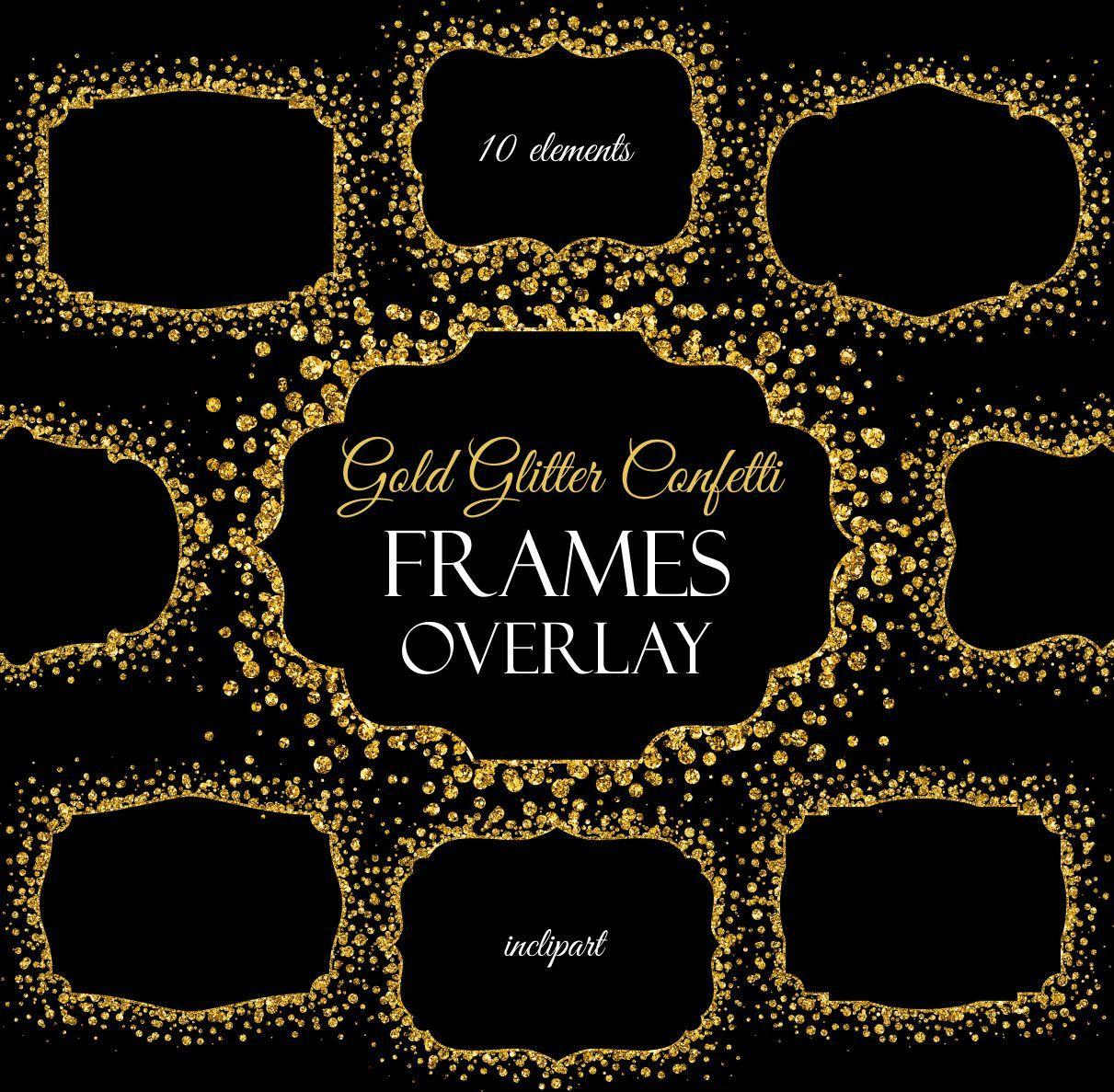 Overlay Frame Clipart Confetti Gold Glitter Frame Digital Frame Clipart Printable Frame Instant Download Png Printable Frames Glitter Frame Frame Clipart
